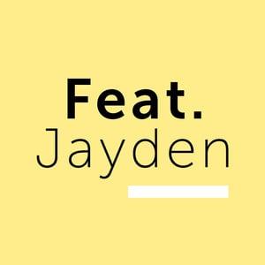 Featuring Jayden